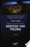 ADESSO HAI PAURA