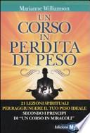 UN CORSO IN PERDITA DI PESO  21 lezioni spirituali per raggiungere il tuo peso ideale