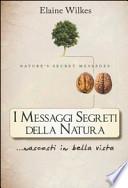 I messaggi segreti della natura... nascosti in bella vista