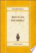 Qual è la vera fede cattolica