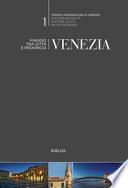 Venezia viaggio tra città e provincia