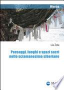 Paesaggi, luoghi e spazi sacri nello sciamanesimo siberiano