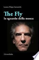 the fly lo sguardo della mosca