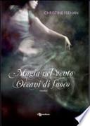 Magia nel vento, oceani di fuoco