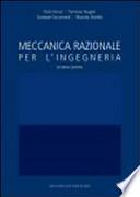 MECCANICA RAZIONALE PER L'INGEGNERIA Seconda edizione