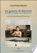 La guerra di Mariulì bambina negli anni Quaranta