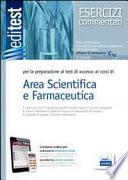 Editest IV Edizione  per la preparazione ai test di accesso ai corsi di area scientifica e Farmaceutica