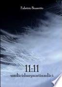 11:11 undiciduepuntiundici