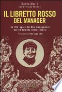 Il libretto rosso del manager - Le 104 regole del Mao management per un'azienda rivoluzionaria
