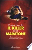Il killer delle maratone la terza inchiesta del commissario Attila