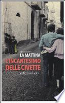 L'INCANTESIMO DELLE CIVETTE