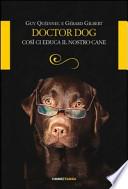 DOCTOR DOG  Cosi ci educa il nostro cane