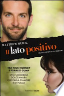 Il lato positivo. Silver linings playbook