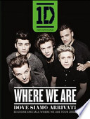 Where we are-Dove siamo arrivati. Edizione speciale del Where we are tour 2014