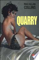 QUARRY + LA SCELTA DI QUARRY