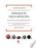 Manuale di fisica applicata per scienze motorie e facoltà biomediche