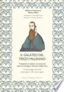 Il galateo del terzo millennio. Traduzione in italiano corrente del testo di monsignor Giovanni Della Casa ++ cn spedizione piego libri gratuita
