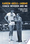 Coach Wooden and me