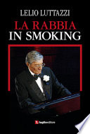 La rabbia in smoking