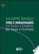 Vero e immaginario tra Sicilia e Calabria (da Verga a Occhiato)