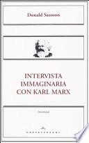 Intervista immaginaria con Karl Marx