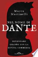 Nel nome di Dante. Diventare grandi con la Divina Commedia