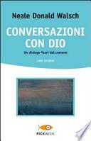CONVERSAZIONI CON DIO - VOL 2
