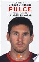 PULCE- La vita di Lionel Messi
