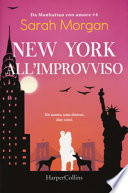 NEW YORK ALL'IMPROVVISO (Da Manahattan con amore vol. 4)