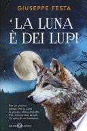 La luna è dei lupi