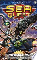 Sea Quest 1 - Cephalox, il cybercalamaro