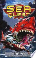 Sea Quest 4 - Kraya, lo squalo sanguinario