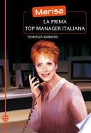 Marisa la prima top manager italiana