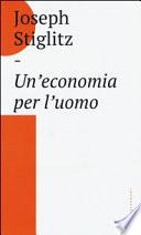 Un'economia per l'uomo ++ CON SPEDiZIONE Piego libri gratuita solo x NATALE