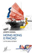 Hong Kong e Macao - città degli estremi