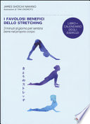 I favolosi benefici dello stretching.
