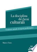 La disciplina dei beni culturali
