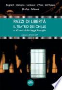 Pazzi di libertà. Il teatro dei Chille a 40 anni dalla legge Basaglia.