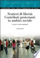 Sentieri di libertà, Contributi protestanti in ambito sociale