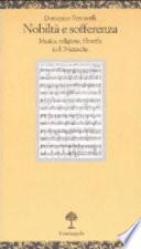 Nobiltà e sofferenza musica, religione, filosofia in F. Nietzsche