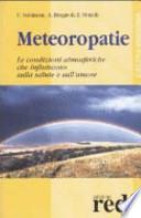 Meteoropatie. Le condizioni atmosferiche che influiscono sulla salute e sull'umore.