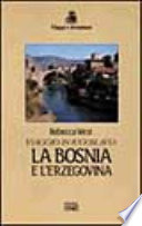 La Bosnia e l'Erzegovina