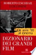 Gli anni '90 al cinema dizionario dei grandi film