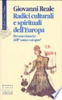 Radici culturali e spirituali dell'Europa