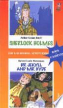 Sherlok Holmes/Dr. Jekyll and Mr. Hyde