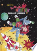 Maga Martina in viaggio sulla Luna