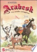 ARABESK Un cavallo coraggioso