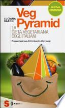 Veg Pyramid la dieta vegetariana degli italiani