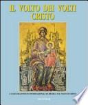 Il volto dei volti : Cristo - volume 3