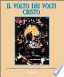Il volto dei volti: Cristo - volume 4